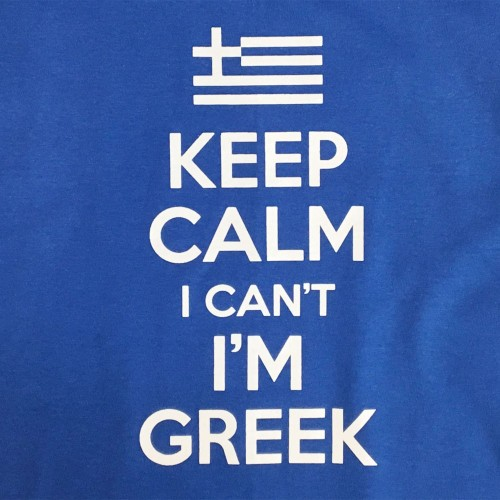 Keep Calm I Can't I'm Greek Kids Tee
